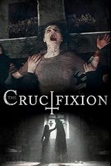 The Crucifixion - Sei achtsam, für was du betest